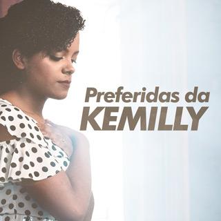 Preferidas da Kemilly